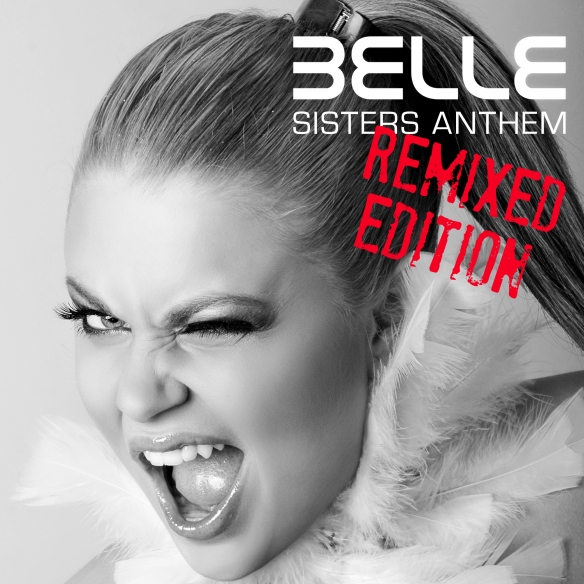Sisters Anthem - Remixed Edition